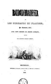 Baudouin-Bras-de-Fer, ou Les Normands en Flandre
