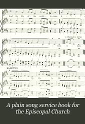 A plain song service book for the Episcopal Church
