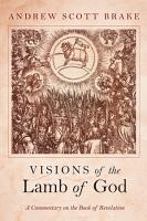 Visions of the Lamb of God PDF