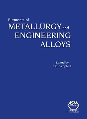 Elements of Metallurgy and Engineering Alloys PDF