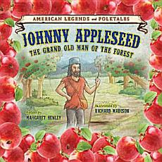 Johnny Appleseed  The Grand Old Man of the Forest PDF