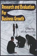 Research and Evaluation for Business Growth