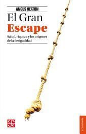 El Gran Escape: Salud, riqueza y los orígenes de la desigualdad
