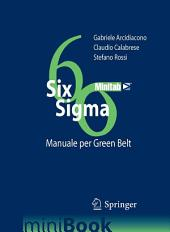 SIX SIGMA: Manuale per Green Belt