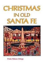 Christmas in Old Santa Fe PDF