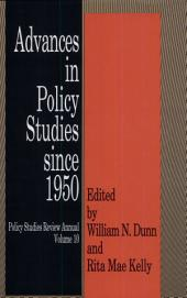 Advances in Policy Studies Since 1950