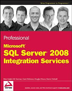 Professional Microsoft SQL Server 2008 Integration Services PDF