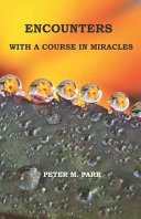 Encounters with A Course in Miracles PDF