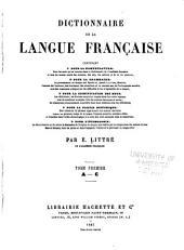 Dictionnaire de la langue française contenant: la nomenclature...la grammaire...la signification des mots...la partie historique...l'étymologie, Volume1