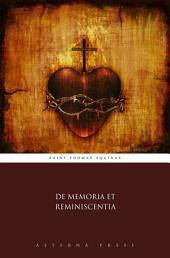 De Memoria Et Reminiscentia