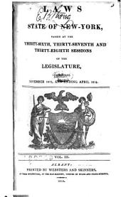 Laws of the State of New-York: Revised and Passed at the Thirty-sixth Session of the Legislature : with Marginal Notes and References, Volume 3