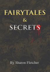 Fairytales and Secrets