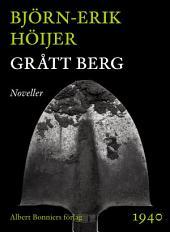 Grått berg: Noveller