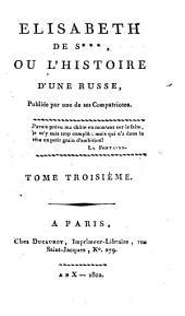 Elisabeth de S. ... ou l'histoire d'une Russe: Volume3