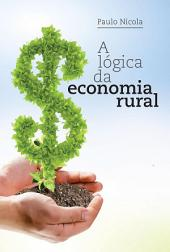 A lógica da economia rural