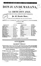 Don Juan de Marana ou La chute d'un ange mystere en cinq actes et sept tableaux par M. Alexandre Dumas