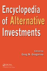 Encyclopedia of Alternative Investments PDF