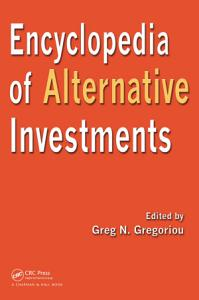 Encyclopedia of Alternative Investments Book