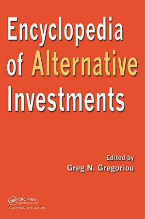 Encyclopedia of Alternative Investments PDF