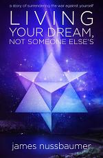Living Your Dream, Not Someone Else's
