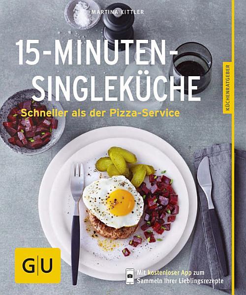15 Minuten Single Kuche