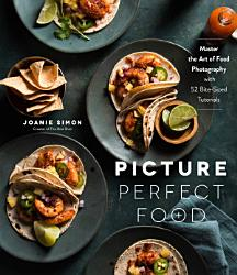 Picture Perfect Food PDF