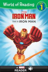 World of Reading Iron Man: This Is Iron Man: A Marvel Read Along (Level 1)