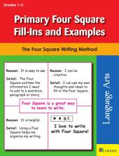 Primary Four Square Fill-Ins and Examples: The Four Square Writing Method for Grades 1-3
