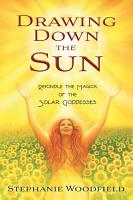 Drawing Down the Sun PDF