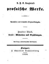 Prosaische Werke: in dreißig Bänden, mit ein und dreißig Stahlstichen. Mährchen und Erzählungen. 2