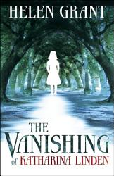 The Vanishing Of Katharina Linden Book PDF