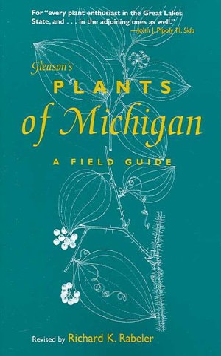 Gleason s Plants of Michigan