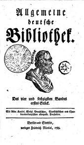 Allgemeine deutsche Bibliothek: Des vier und sechzigsten Bandes erstes Stück - Des vier und sechzigsten Bandes zweytes Stück, Band 64