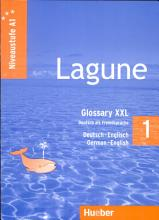 Lagune 1  Niveaustufe A1  Glossary XXL Deutsch Englisch   German English PDF