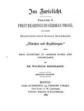 "First Readings in German Prose, Containing Selections from Rudolf Baumbach's ""Märchen und Erzählungen."": With Oral Exercises in German, Notes, and Vocabulary"