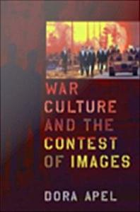 War Culture and the Contest of Images PDF
