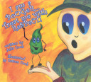 I Am a Booger... Treat Me with Respect!: Teaching Children Health and Hygiene