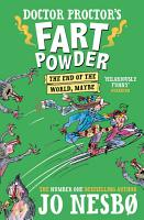 Doctor Proctor s Fart Powder  The End of the World  Maybe  PDF