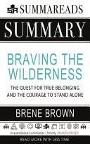 Summary of Braving the Wilderness