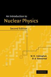An Introduction to Nuclear Physics: Edition 2