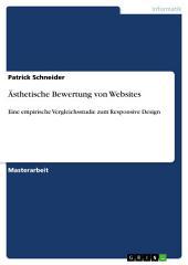Ästhetische Bewertung von Websites: Eine empirische Vergleichsstudie zum Responsive Design