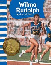Wilma Rudolph: Against All Odds