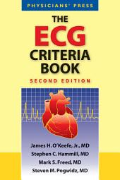 The ECG Criteria Book: Edition 2