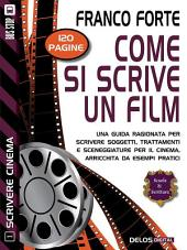 Come si scrive un film: Scrivere cinema 1