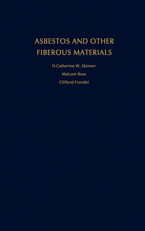 Asbestos and Other Fibrous Materials