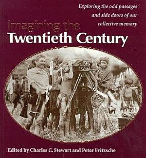 Imagining the Twentieth Century PDF