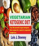 Vegetarian Ketogenic Diet