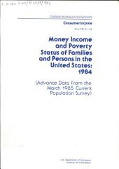 Money Income and Poverty Status of Families and Persons in the United States: Advance report