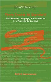 From Creole to Standard: Shakespeare, Language, and Literature in a Postcolonial Context