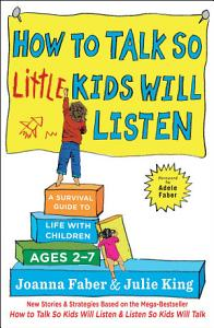 How to Talk So Little Kids Will Listen Book